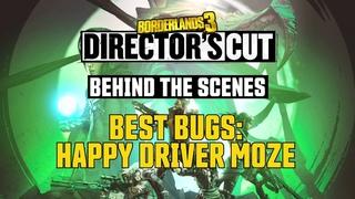 Borderlands 3: Director's Cut - Best Bugs: Happy Driver Moze