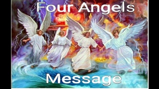 The Four Angels Message