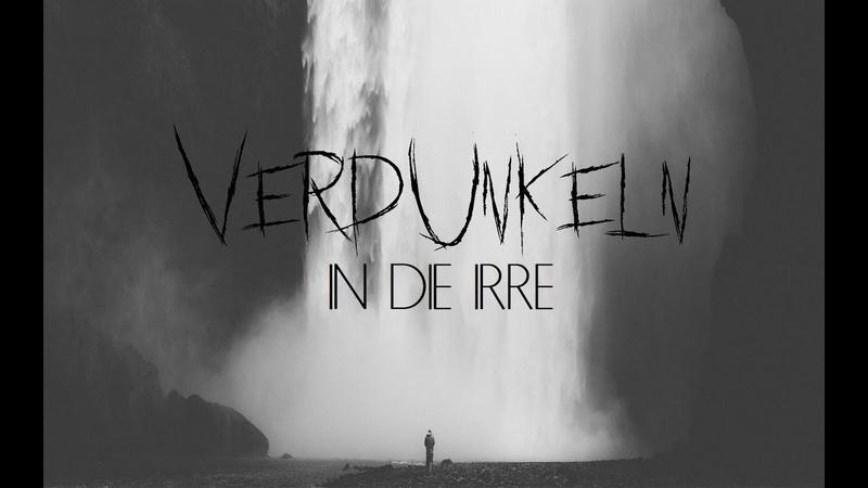 Verdunkeln - In die Irre [Music Video Lyrics] - Black Metal (Germany)