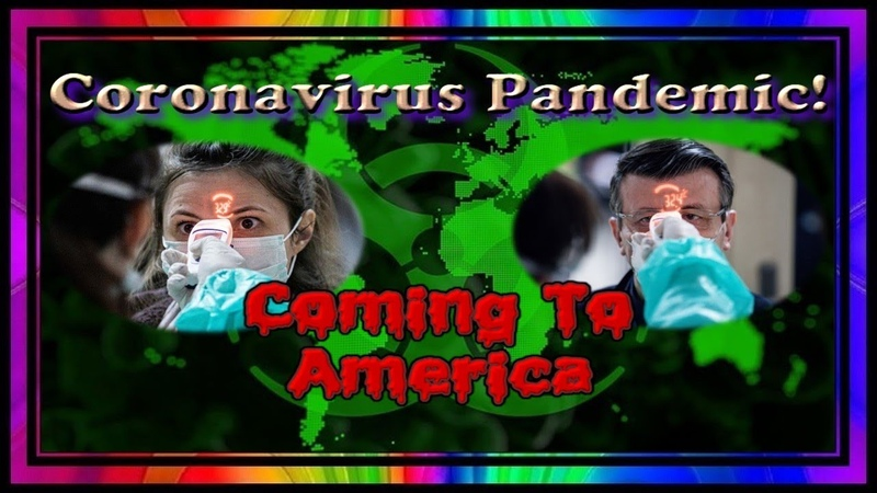Coronavirus Pandemic Coming To America