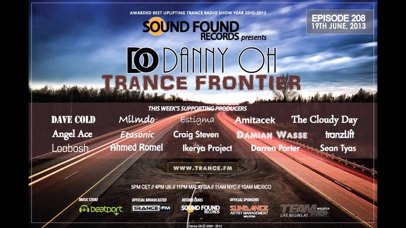 Trance Frontier Episode 208 19th June 2013
