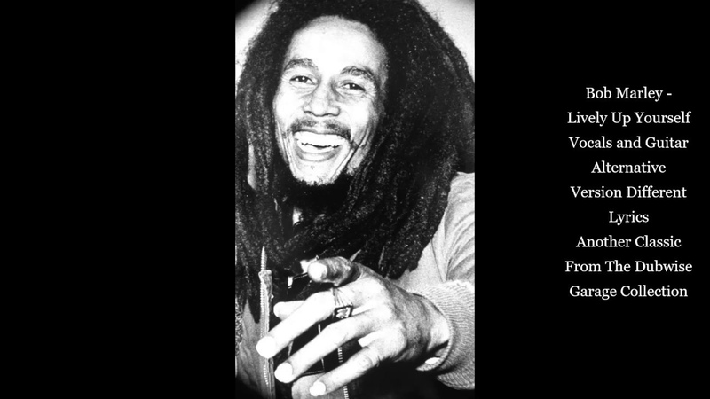 Bob Marley - Lively Up Yourself Vocals And Guitar Unreleased Rare Version Different Lyrics
