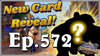 NEW CARD REVEAL! Funny And Lucky Moments - Hearthstone - Ep. 572
