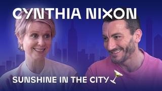 Cynthia Nixon: Sunshine in the City