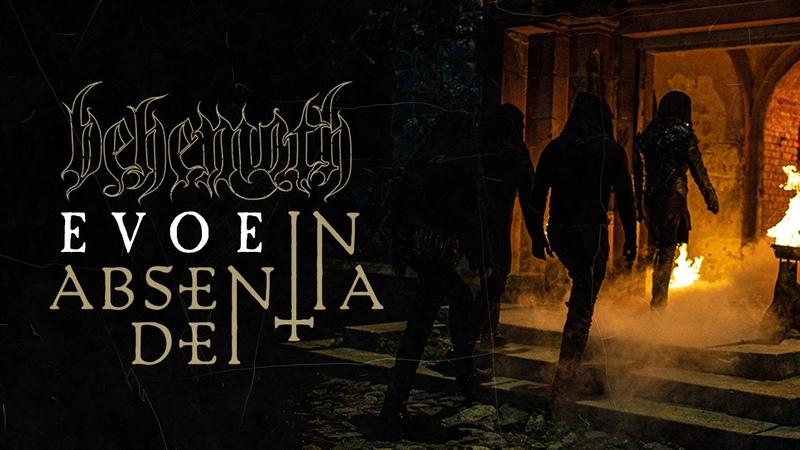 BEHEMOTH Evoe In Absentia Dei