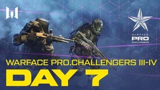 Турнир Warface  III-IV. Day 7