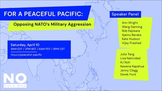 For a Peaceful Pacific: opposing NATO's military aggression