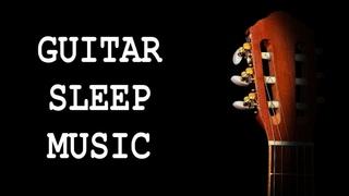 Guitar Sleep Music / Black Screen 🎼 😴