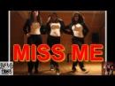 3LW | I'm Gonna Make You Miss Me | Tiger Choreography |