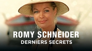 Romy Schneider, derniers secrets - Un jour, un destin - Documentaire portrait