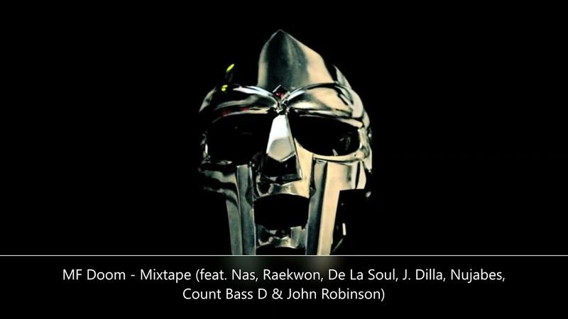 MF Doom R I P Mixtape feat Nas Raekwon De La Soul J Dilla Nujabes Count Bass D