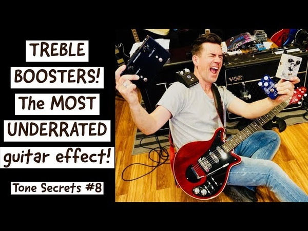 TREBLE BOOSTERS the most UNDERRATED GUITAR EFFECT Tone Secrets 8