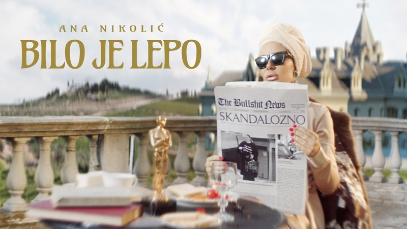 ANA NIKOLIC BILO JE LEPO OFFICIAL VIDEO