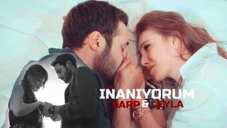 Leyla & Sarp - I BELIEVE