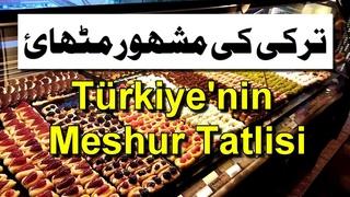 Famous Sweet Shop in Istanbul, Best Sweet in Turkey, Türkiye'nin meşhur tatlısı, güzel Tatli dükkani