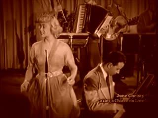 June Christy & Ernie Felice Quartet -- Taking A Chance On Love