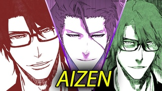Sosuke Aizen: THE FALSE GOD   BLEACH: Character Analysis