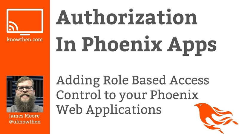 Authorization in Phoenix web applications using Role Based Access Control RBAC