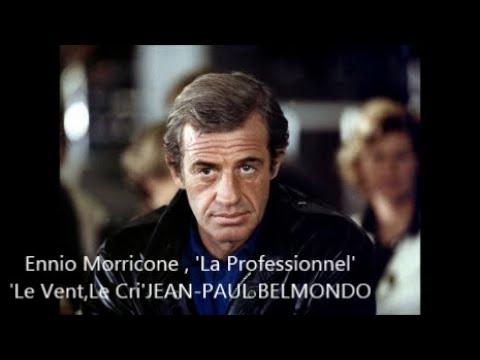 Ennio Morricone 'La Professionnel' 'Le Vent Le Cri' JEAN PAUL BELMONDO