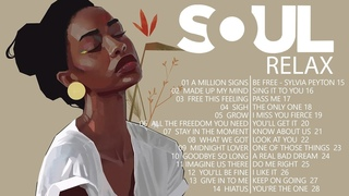 SOUL MUSIC ► Relaxing soul music  -  The best soul music compilation in July