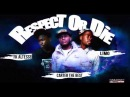Carter TheBest Feat Fk Altesse Limo Respect Or Die 2014
