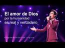 Música cristiana de adoración   El amor de Dios por la humanidad es real y verdadero