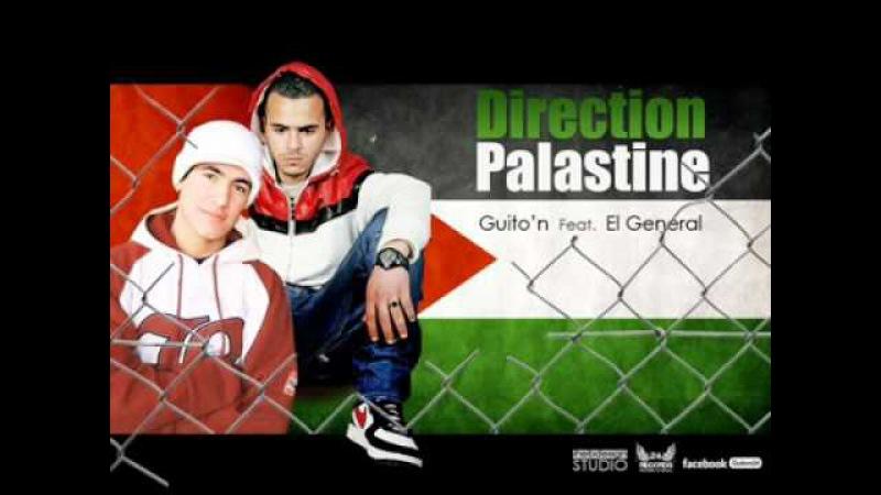 Guiton ft El Général - Direction Palastine