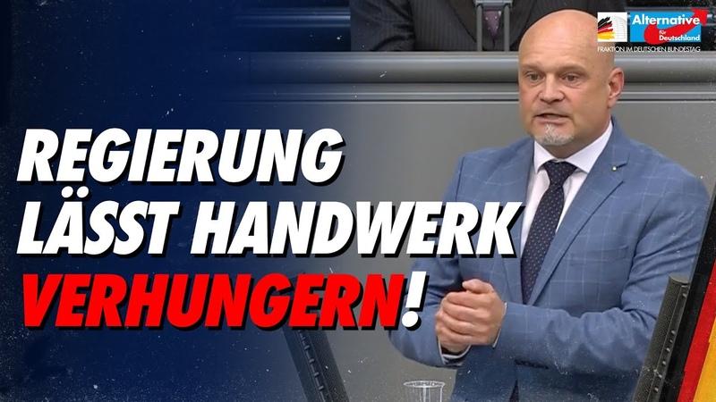 Bundesregierung lässt Handwerk verhungern Enrico Komning AfD Fraktion im Bundestag