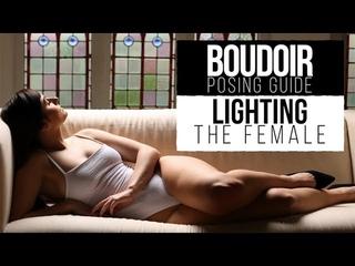 Best POSING & LIGHTING tips for BOUDOIR PHOTOGRAPHY