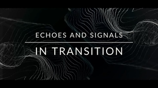 Echoes and Signals - In Transition (Official Lyrics Video)