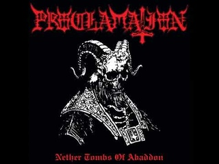 Proclamation : Nether Tombs of Abaddon (Full Album)
