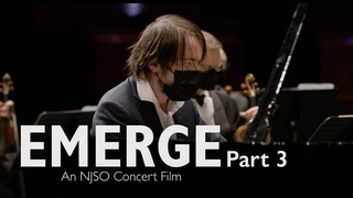 EMERGE Part 3: An NJSO Concert Film (Shostakovich feat. Daniil Trifonov; Beethoven)