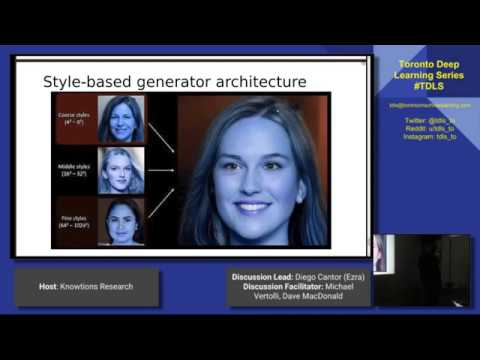 TDLS FT A Style Based Generator Architecture for GANs part 1 algorithm review
