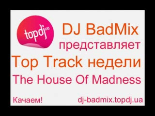 DJ BadMix The House Of Madness