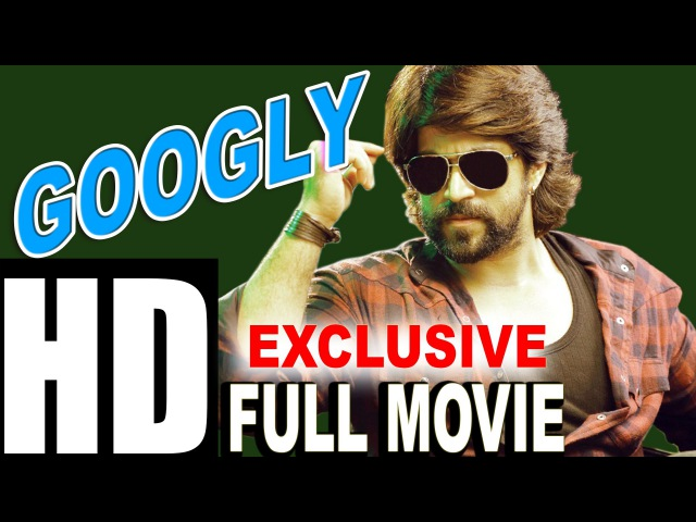 Googly 2016 Full Hindi Dubbed Movie Yash Kirti South Dubbed Full Movie in HD ADMD