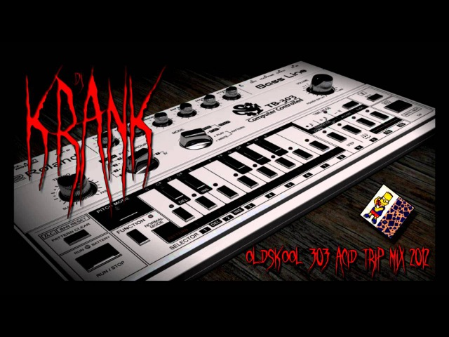Dj Krank Oldskool 303 Acid Core Mix 2012
