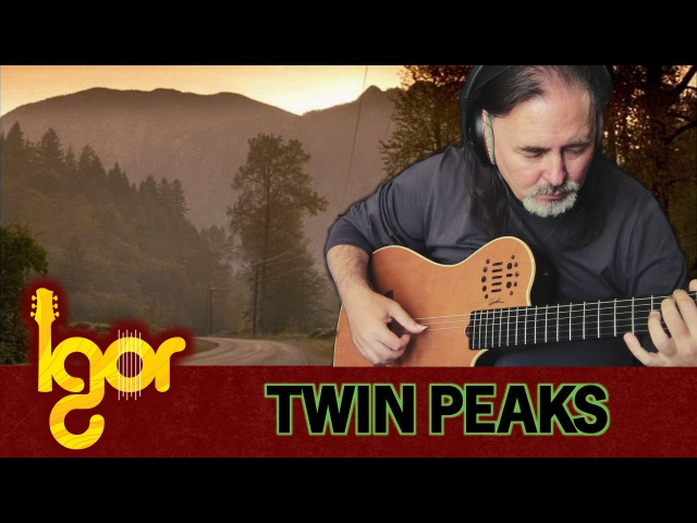 Twin Peaks Theme Igor Presnyakov fingerstyle guitar cover