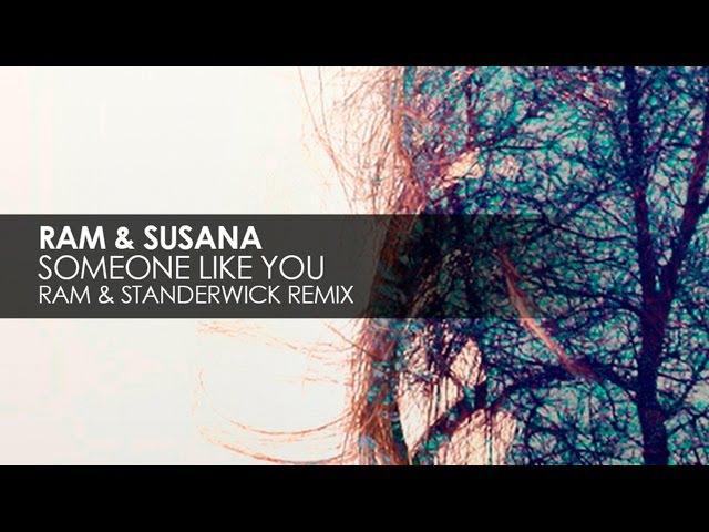 Ram Susana - Someone Like You (Ram Standerwick Remix)