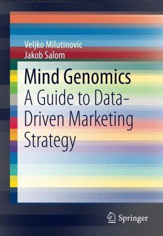 Mind Genomics A Guide to Data-Driven Marketing Strategy