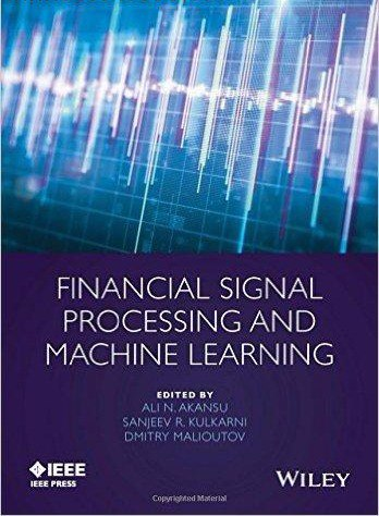 Financial Signal Processing and Machine Learning (1)