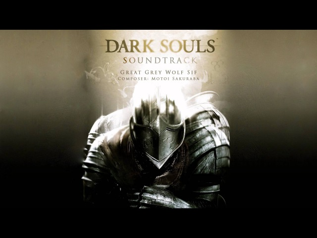 Great Grey Wolf Sif Dark Souls Soundtrack