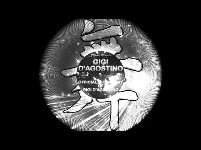 Gigi D'Agostino Radici Dag Gigi's way