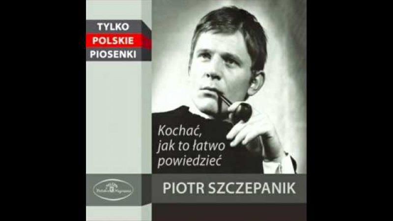 Kochać Piotr Szczepanik