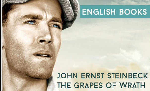 John Ernst Steinbeck - The Grapes of Wrath