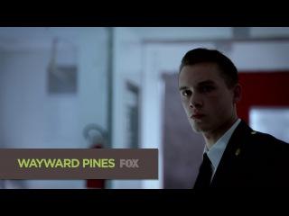 Седьмой сник-пик девятой серии второго сезона сериала Wayward Pines (Уэйуорд Пайнс / Сосны)