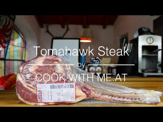 Tomahawk Steak - Reverse Seared / Grilled / Smoked - COOK WITH