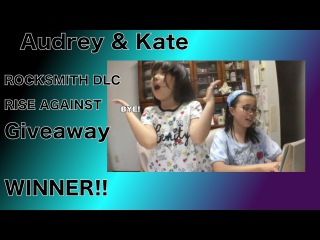 Audrey & Kate ROCKSMITH - Rise Against DLC Giveaway - WINNER ANNOUCED!プレゼント企画!