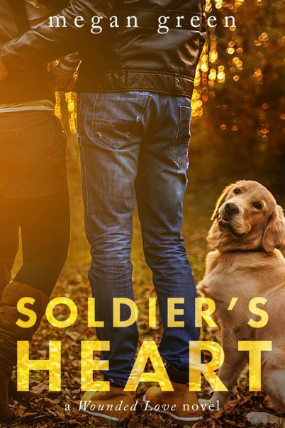 Soldier's Heart by Megan Green