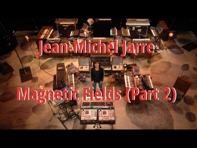 Jean Michel Jarre Magnetic Fields Part 2 EqHQ Cover