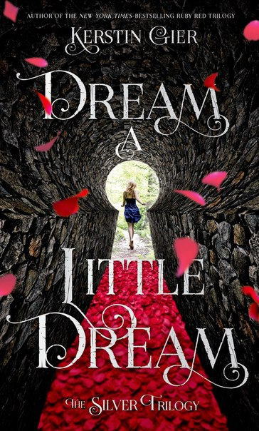 Dream a Little Dream (Silber #1)